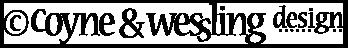 Coyne & Wessling Design